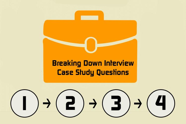 How to Solve a Product Manager Case Study in 4 Simple Steps