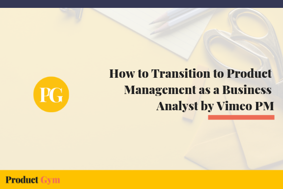 How to Transition from Wall Street to Product Management