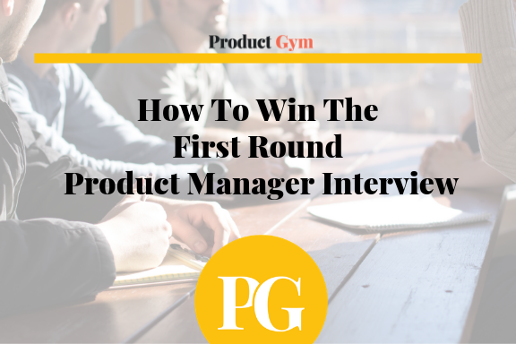 Product Management Second Round Interview Questions