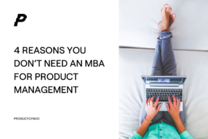 MBA for Product Management