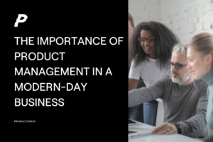 the importance of product management