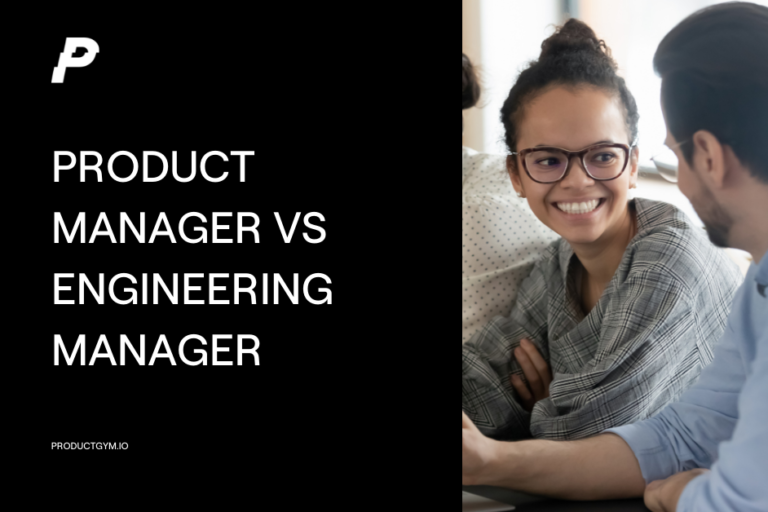product manager vs engineering manager