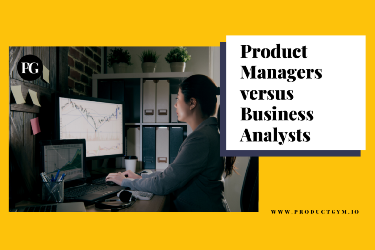Product Manager vs Business Analyst