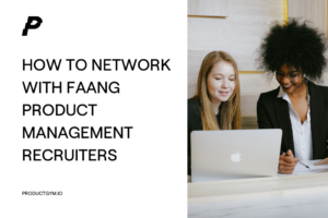 network with product management recruiters