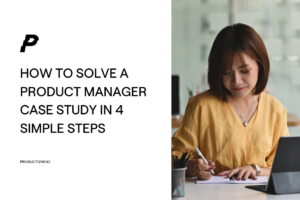 product manager case study