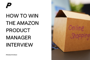 amazon product manager interview