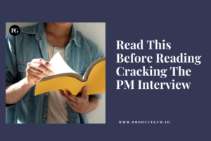 Cracking the PM Interview guide