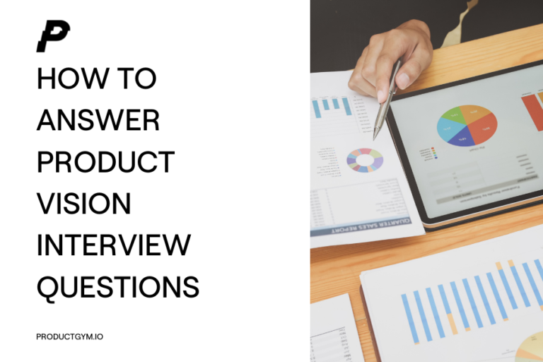 product vision interview questions