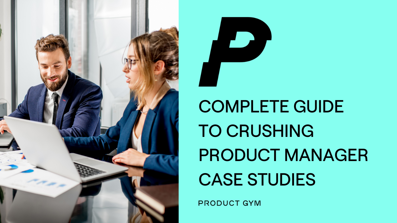 product manager case studies