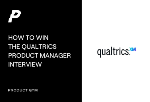 Qualtrics Product Manager interview